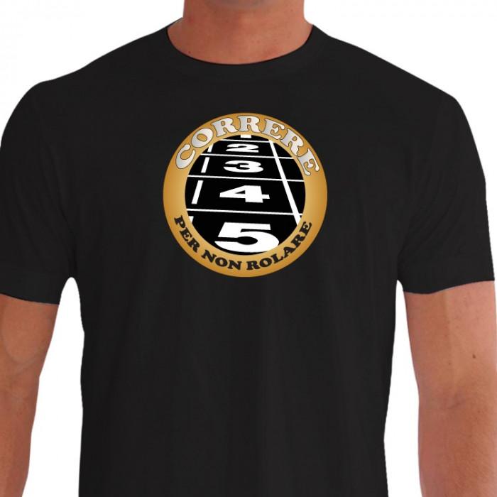 Camiseta - Corrida - Largada Atletismo Frase Correre Per Non Rolare Frente Preta