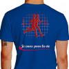 Camiseta - Corrida - Corredores Freqüência Cardíaca Je Cours Pour la Vie Costas Azul