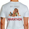 Camiseta - Corrida - Minha Primeira Maratona Corredores no Limite e Exaustos Run a Marathon Costas Branca