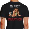 Camiseta - Corrida - Minha Primeira Maratona Corredores no Limite e Exaustos Run a Marathon Costas Preta